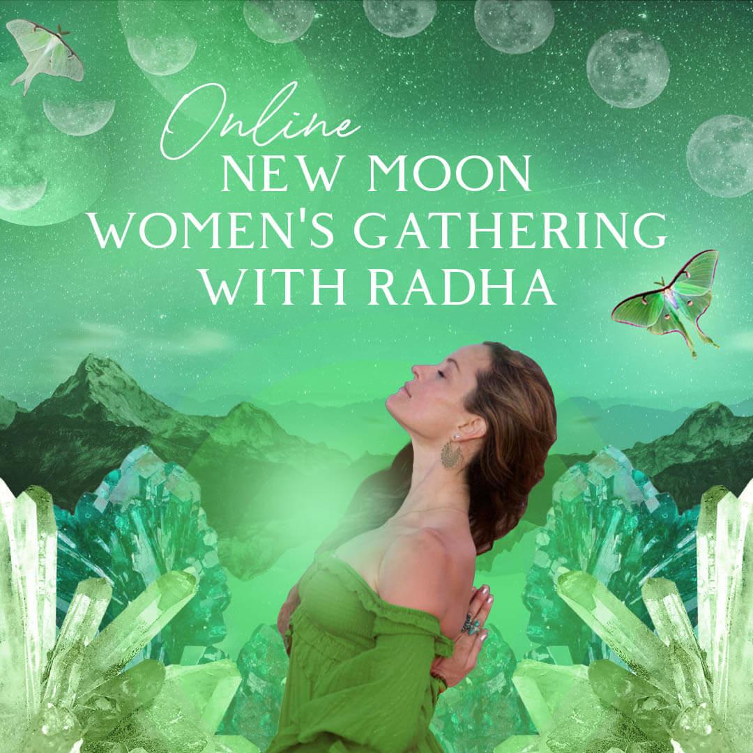 Womens Gathering New Moon Radha