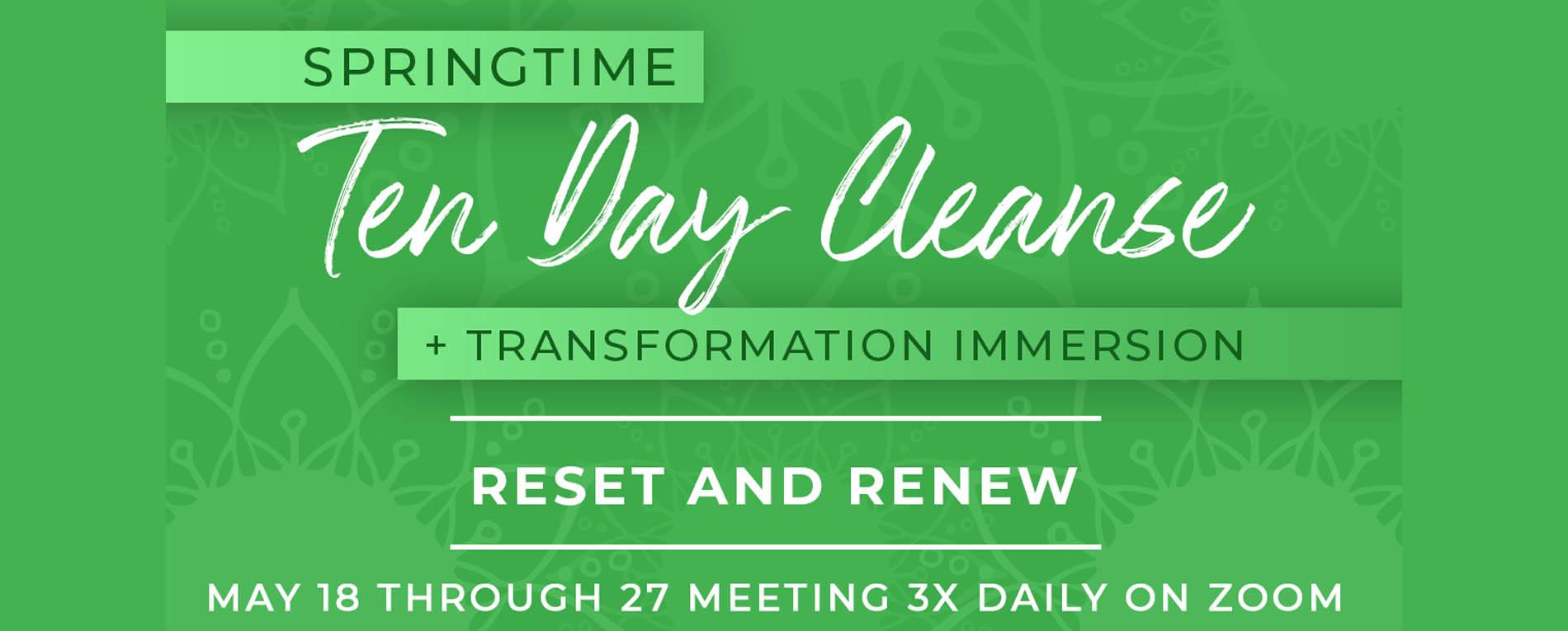 Ten Day Immersion