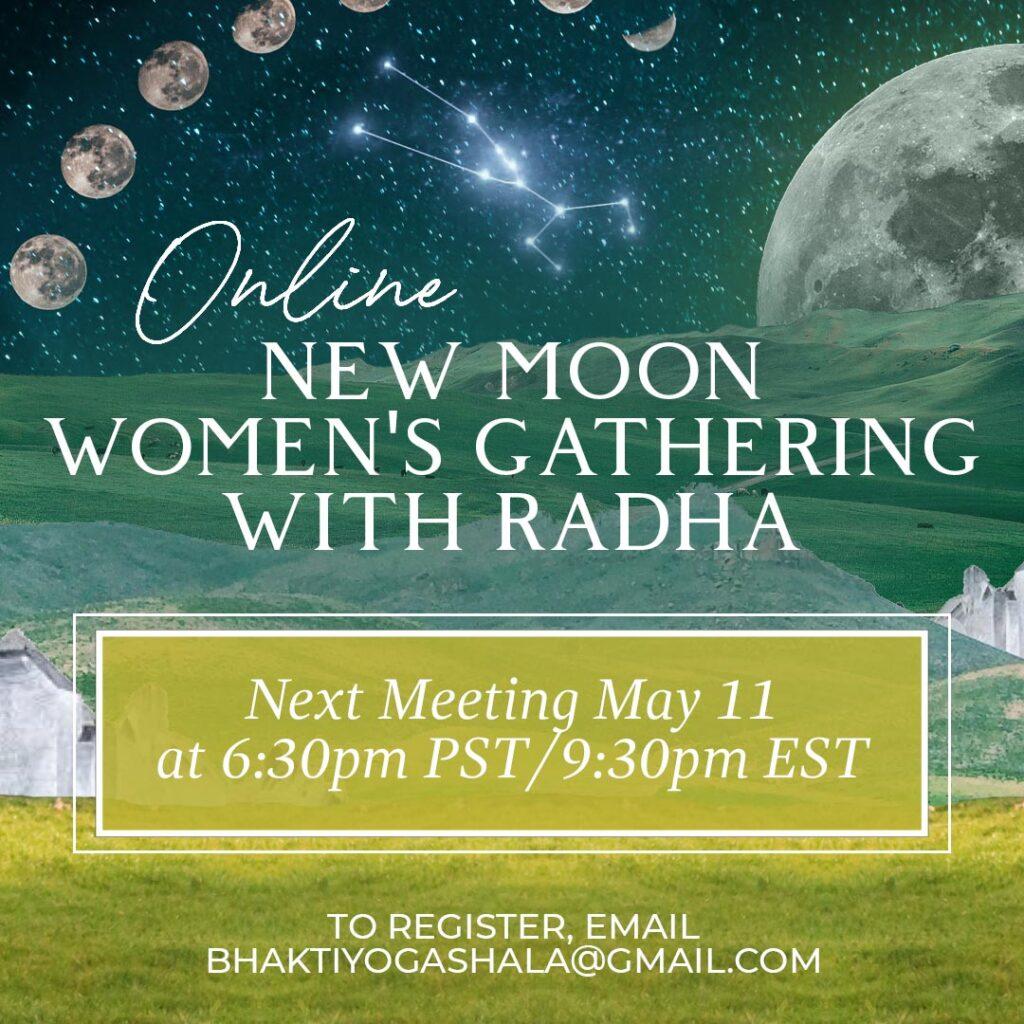 new moon gathering radha