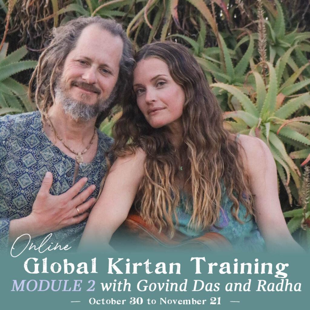 Global Online Kirtan Training Module 2 with Govind Das & Radha